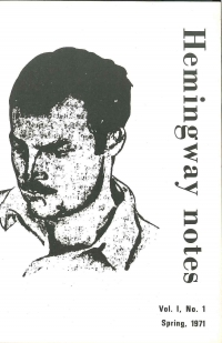 Hemingway Notes Vol.1 No.1 Spring 1971